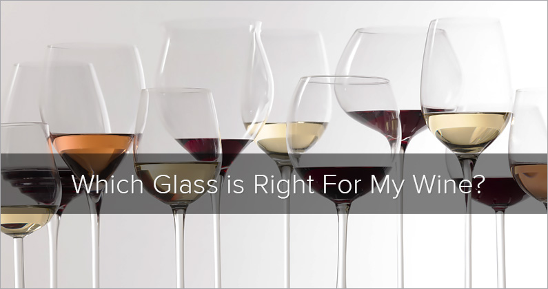 Which Glass is Right For My Wine?