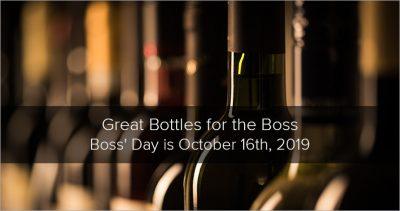 Great Bottles for the Boss