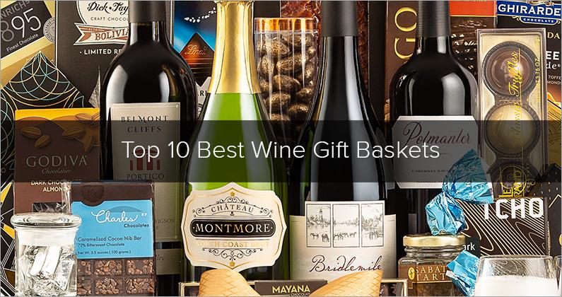 Top Ten Best Wine Gift Baskets